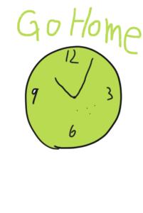帰宅の時間を表す時計